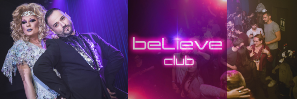 BELIEVE Club - Gay Show & Entertainment Bar in Barcelona