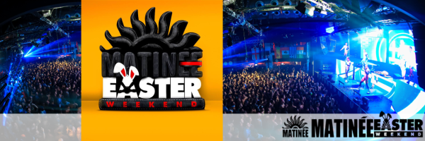 Matinée Easter Weekend - Europe's hottest Spring Festival in Barcelona