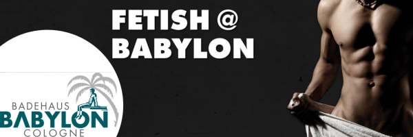 The Fetish Night at the Babylon Gay Sauna Cologne