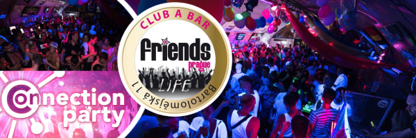 Connection Party @ Friends Prague - Gay Party every Wednesday