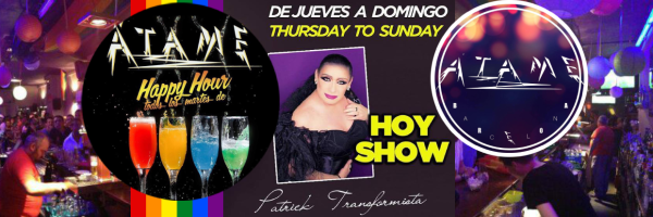 Atame Bar Musical - gay bar with drag show in Barcelona