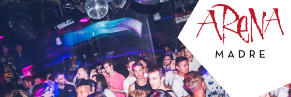Arena Madre BCN - gay parties with best pop, dance or house music