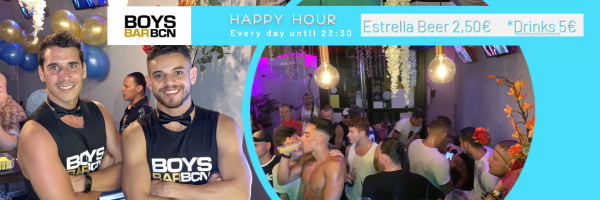 BoysBar BCN - Every day until 9:30 pm Happy Hour in Barcelona