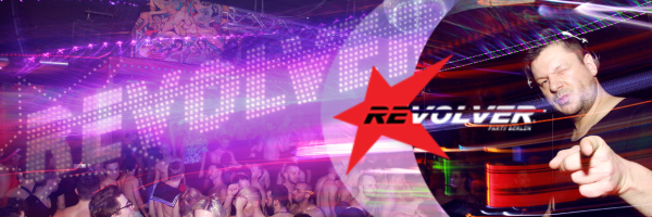 Revolver Party XXL - Easter, Pride and Folsom in Berlin