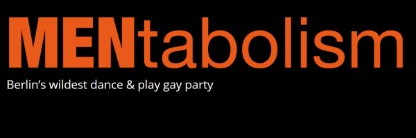 MENtabolism - The Dance & Play Party for men only in Berlin