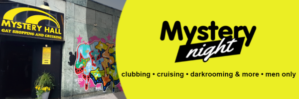Mystery Night clubbing - cruising - darkrooming & more