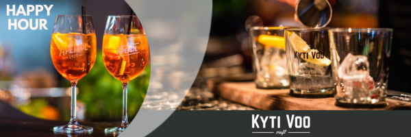 Kyti Voo - Cocktail Happy hour: every day from 5 pm to 8 pm