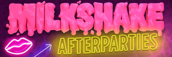 LGBT Events: Official afterparties @ Milkshake-Festival Amsterdam