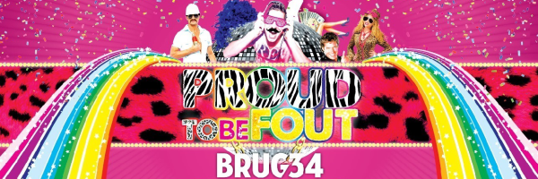 Proud To Be Fout @ BRUG34 - Saturday night Queer Party in Amsterdam