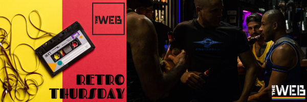 RETROThursday @ The Web Amsterdam - Gay Cruising Bar
