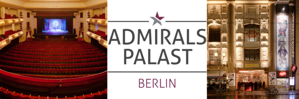 Admiralspalast Berlin - musicals, shows, concerts and comedy