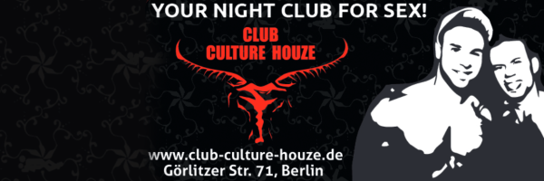 Club Culture Houze - Gay-Popular Fetish & Sex Club in Berlin
