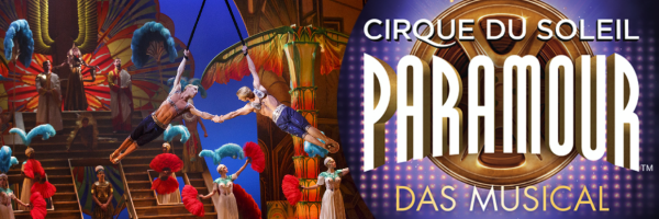 Paramour - Hollywood in Hamburg - The musical by Cirque du Soleil