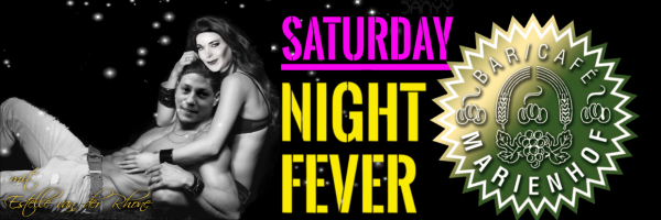 Saturday Night Fever @ Café/Bar Marienhof every Saturday