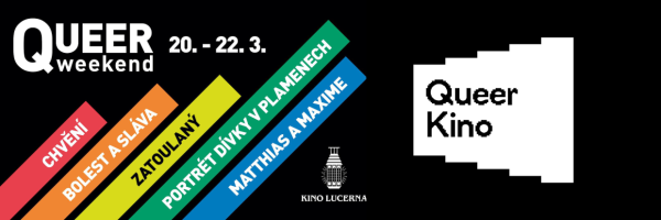 Queer weekend @ Cinema Lucerna: 20th to 22nd March 2020