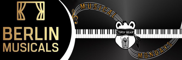 BERLIN MUSICALS presents Musical Mondays at Tipsy Bear Berlin