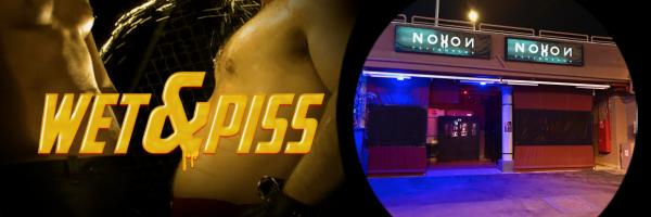 Fetish PISS Party @ Noxon Fetish Club in Maspalomas - Gran Canaria