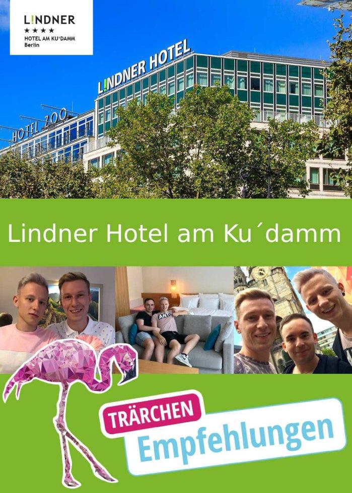 Trächen testet Berliner Hotel - Lindner Hotel Am Ku´damm