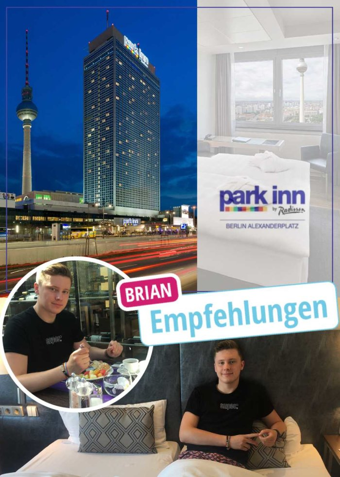 Brian testet Berliner Hotel - Park Inn Hotel Alexanderplatz