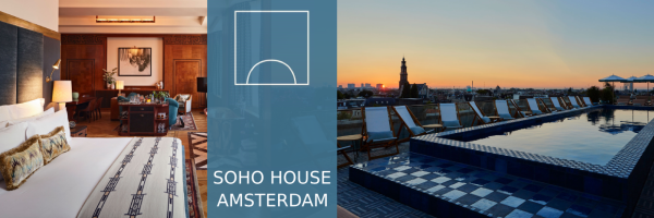 Soho House in Amsterdam - gayfriendly Hotel